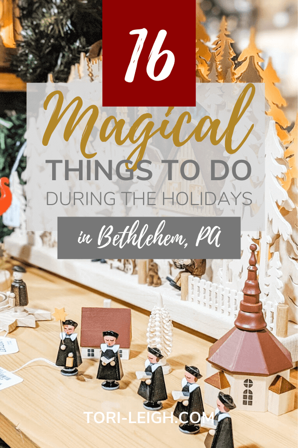 16 magical things to do during Christmas in Bethlehem PA