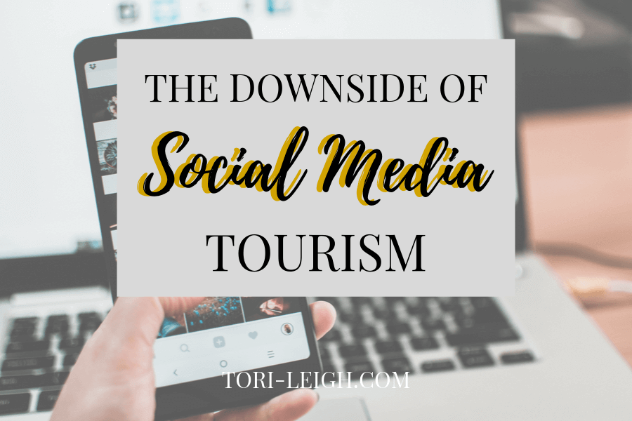the downside to social media tourism