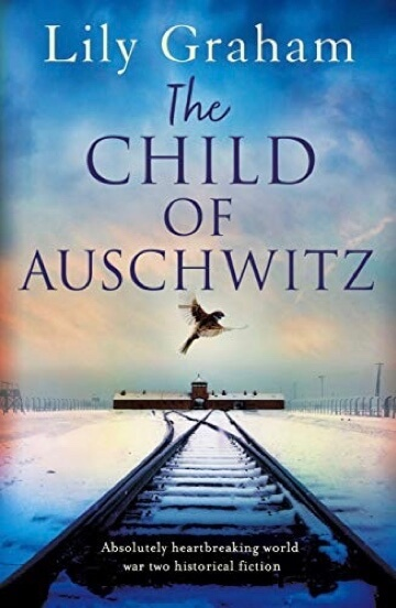 The Child of Auschwitz by Lily Graham cover