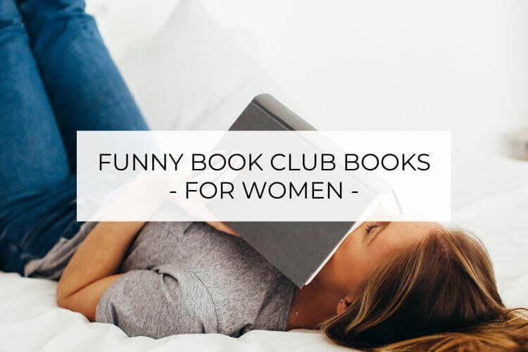 funny book club books for women