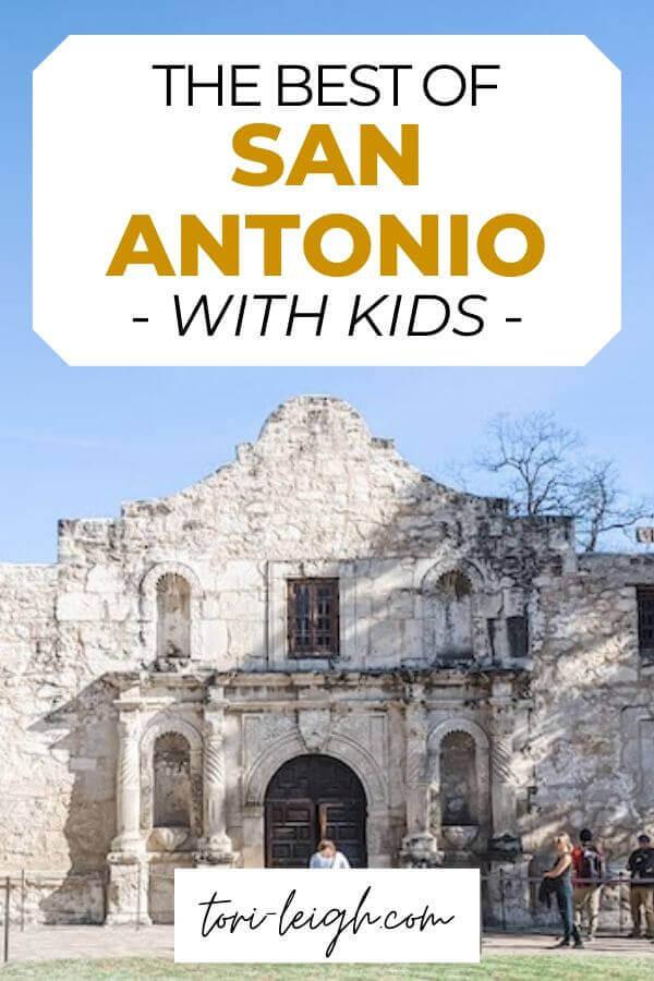 the best of San Antonio with kids
