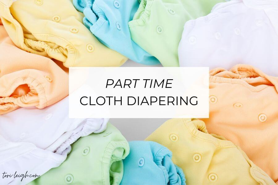 discover why we love part time cloth diapers