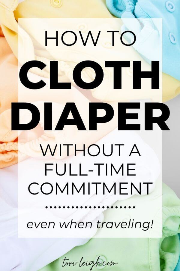 how to cloth diaper when traveling with part time cloth diapering
