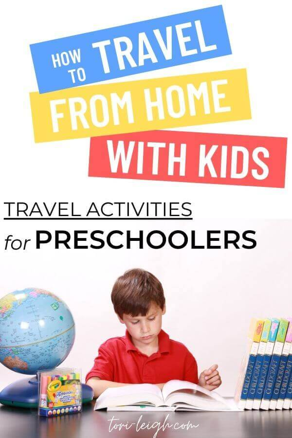 travel around the world from home with theme adventures, preschool crafts, and DIY activities