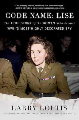 Code Name Lise shares the story of WWII's most decorated spy