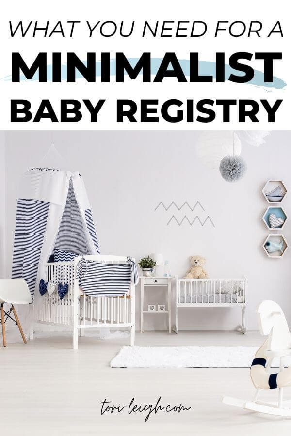 what you need for a minimalist baby registry