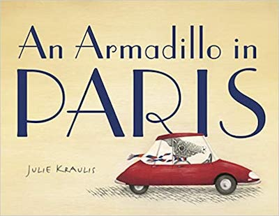 follow Arlo the Armadillo as he learns about Paris and the iron lady in this whimsical kids picture book