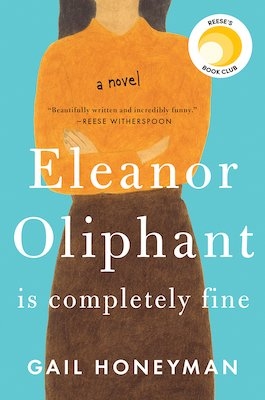funny book club books  Eleanor Oliphant is Completely Fine