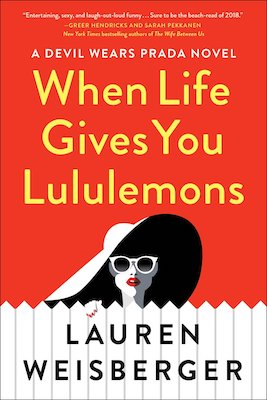 funny book club books When. Life Gives You Lululemons