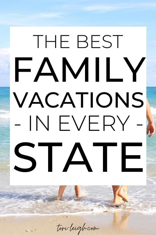 Traveling the US With Kids - The Best Vacations in All 50 States