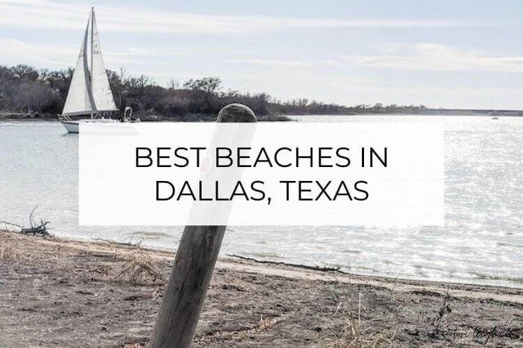 6 Best Dallas Beaches to Beat the Heat