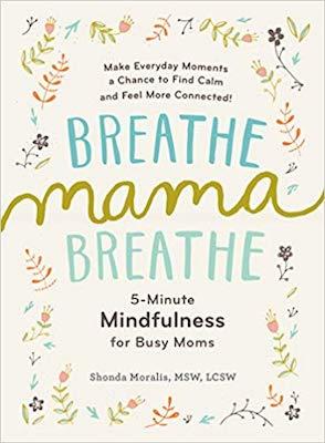 personal development books for moms - Breathe Mama Breathe