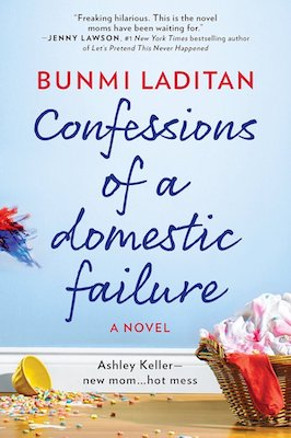 personal development fiction books for moms - Confessions of a Domestic Failure