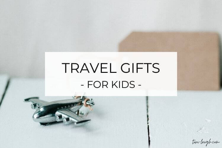 The best travel gifts for kids and wanderlusting families