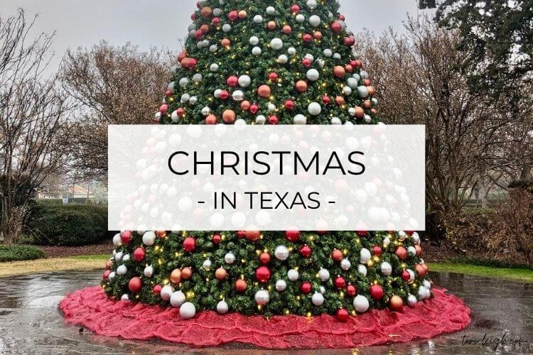 discover the best places to celebrate Christmas in Texas