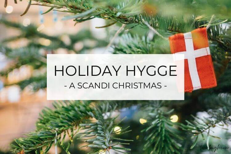 Our favorite holiday hygge traditions to create the perfect Scandinavian Christmas