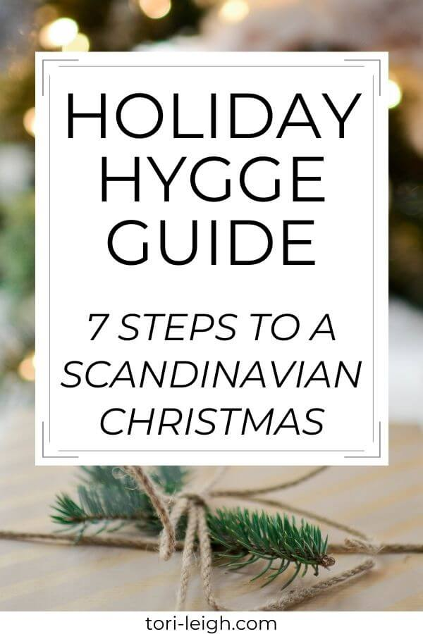 holiday hygge guide - 7 steps to a scandinavian christmas