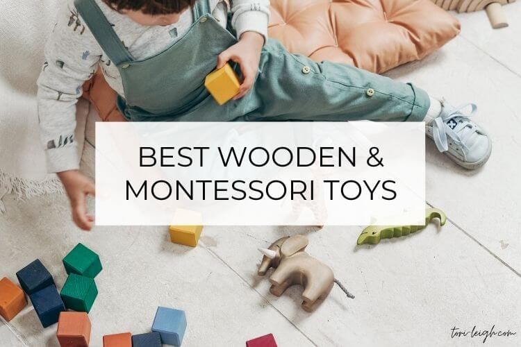 Best Wooden and Montessori Toys By Age