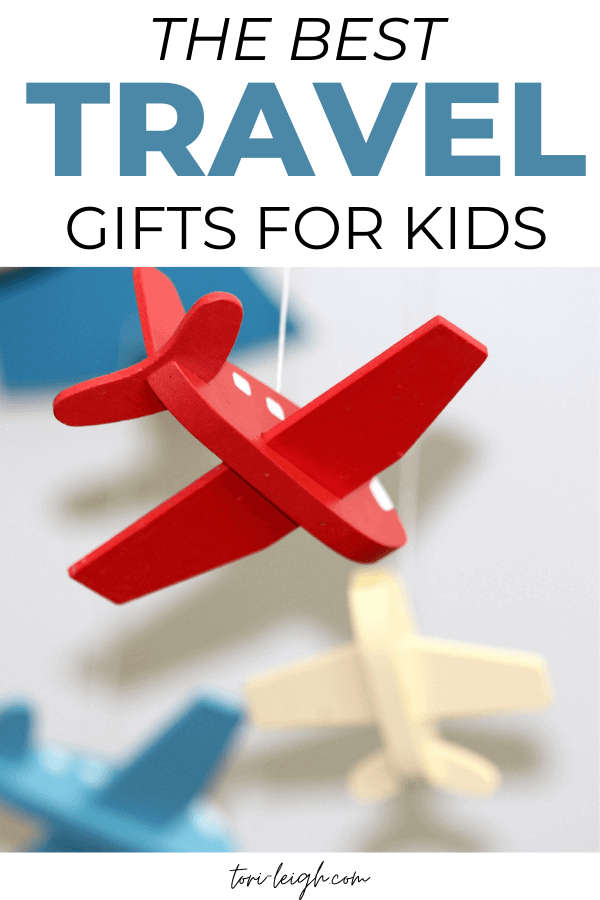 discover over 80 unique, fun, and practical travel gifts for kids and teens