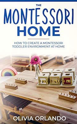 Montessori Books for Parents - The Montessori Home by Olivia Orlando