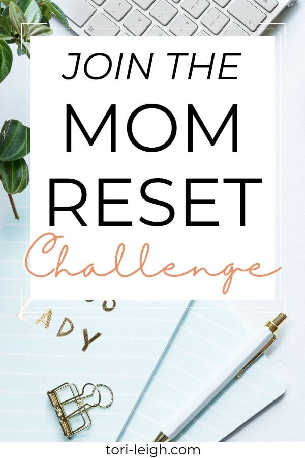 join the mom reset challenge and learn how to be a happier mom in 5 days