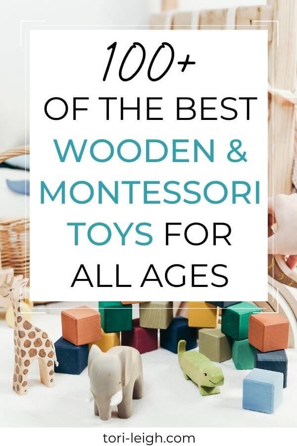 100+ of the best wooden toys and montessori toys by age