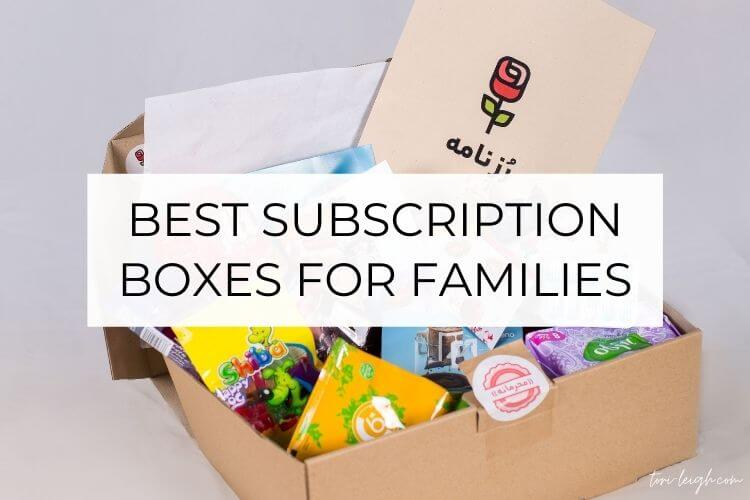 Best subscription boxes for families that make life much easier