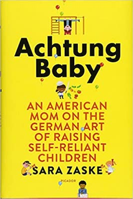 Books on parenting cultures and customs: Achtung Baby by Sara Zadke