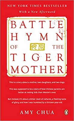 Parenting books around the world: Battle Hymn of the Tiger Mother by Amy Chua