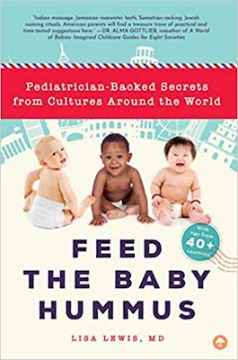 Books about parenting around the world: Feed the Baby Hummus by Lisa Lewis