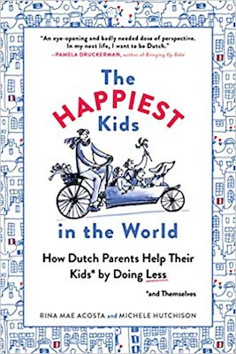 Books about global parenting philosophies: The Happiest Kids in the World by Rina Mae Acosta
