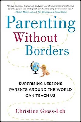 Parenting Without Borders by Christine Gross-Loh