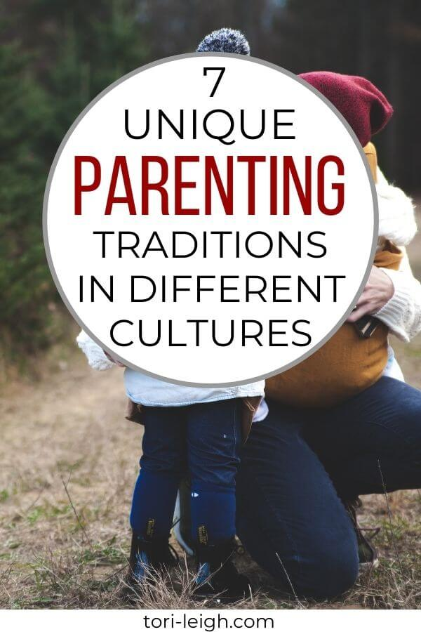 Read about the various interesting child rearing practices in different cultures