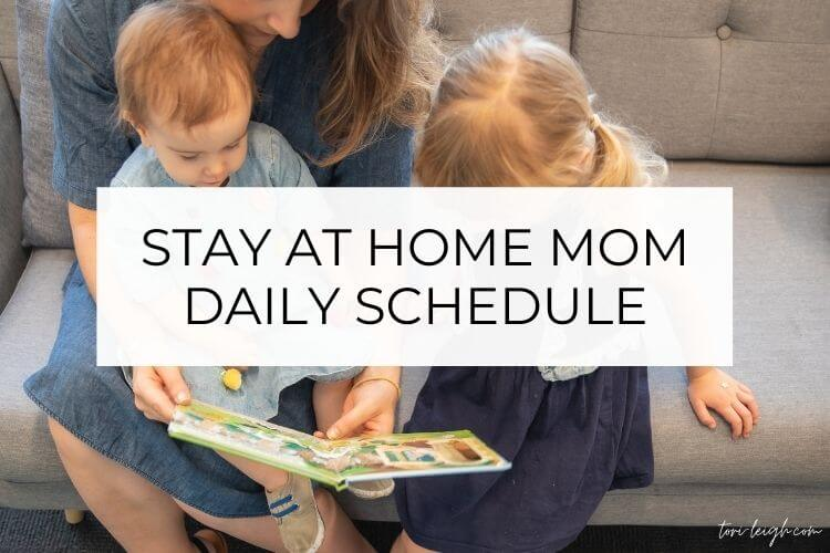 our super easy stay at home mom daily schedule increases productivity, allows plenty of time for play, and blocks of time for self care