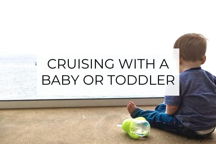 cruising with a baby or toddler