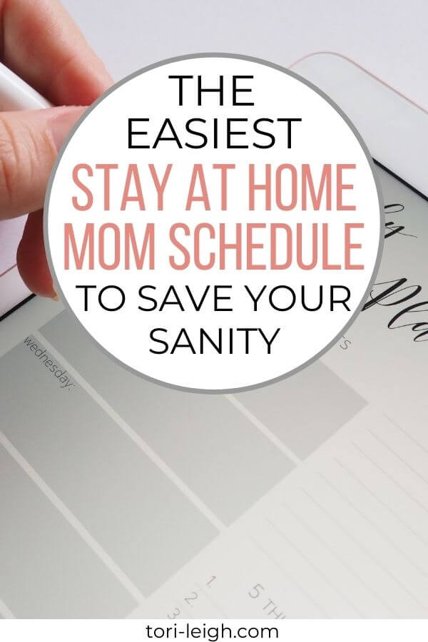 the easiest stay at home mom schedule to save your sanity