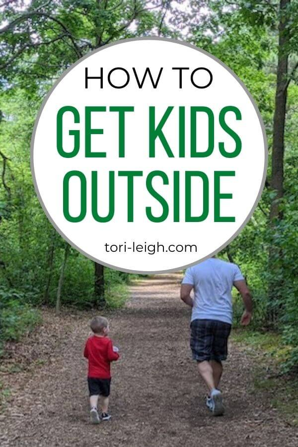 how to get kids outside and raise nature lovers